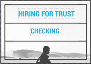 Hiring for Trust & Checking path to delegating